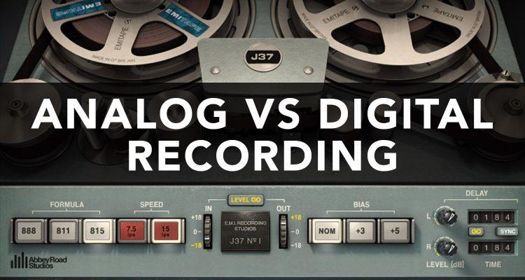 analog vs digital recording